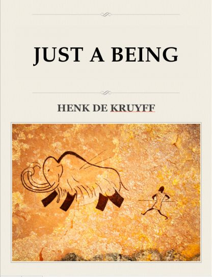 Just a Being Henk de Kruyff
