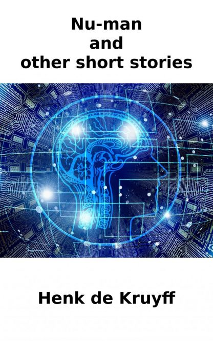 Nu-Man and Other Short Stories Henk de Kruyff