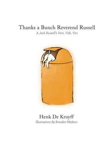 Thanks a Bunch Reverend Russell Henk de Kruyff
