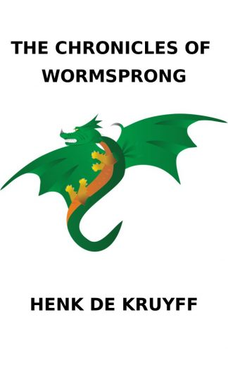 Chronicles of Wormsprong Henk de Kruyff